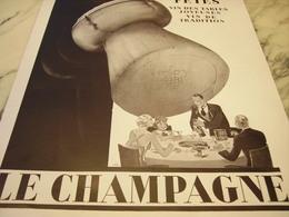 ANCIENNE PUBLICITE LE CHAMPAGNE 1932 - Publicités