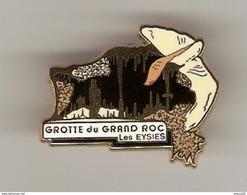 PIN'S GROTTE DU GRAND ROC LES EYSIES DORDOGNE (24) - LB CRÉATION PARIS - - Cities