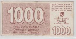 BOSNIE HERZEGOVINE 1000 Dinara 1992 P26a VG+ - Bosnie-Herzegovine