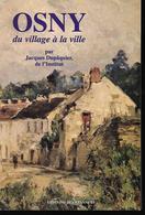 Osny Du Village à La Ville Par Jacques Dupaquier - Ile-de-France