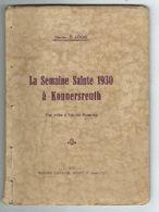 Livret De 45pages Semaine Sainte 1930 Religion Konnersreuth Visite à Thérèse Neumann Ed Salvator Mulhouse 1931 Vendu En - Livres, BD, Revues
