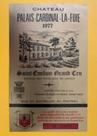 9509  - Château Palais-Cardinal-La-Fuie 1977  Saint Emilion - Bordeaux