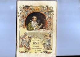 Rare Calendrier Gastronomique De FRANCE De 1921,200 Pages,Recettes Couleurs, - Boeken, Tijdschriften, Stripverhalen