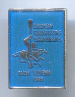 Rowing Canoe Kayak - European Championships 2005. TACEN Slovenia, Enamel Pin, Badge, Abzeichen - Roeisport