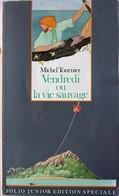 VENDREDI OU LA VIE SAUVAGE (Michel Tournier) - Books, Magazines, Comics
