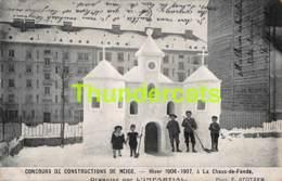 CPA CONCOURS DE CONSTRUCTIONS DE NEIGE HIVER 1906 1907 A LA CHAUX DE FONDS STOTZER - NE Neuchâtel
