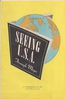 SEEING  U.S.A. - THROUGH MAPS (1949) - Cartes Routières