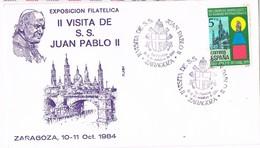 31019. Carta Exposicion ZARAGOZA 1984. Visita PAPA Juan Pablo II - 1931-Hoy: 2ª República - ... Juan Carlos I