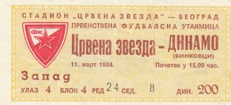 FK Crvena Zvezda Red Star Beograd Belgrade NK Dinamo Vinkovci 1984. Ticket Fc Football Yugoslavia Serbia Croatia - Tickets D'entrée