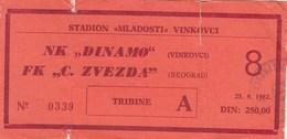 NK Dinamo Vinkovci FK Crvena Zvezda Red Star Beograd Belgrade 1982. Ticket Fc Football Yugoslavia Serbia Croatia - Tickets D'entrée