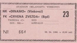 NK Dinamo Vinkovci FK Crvena Zvezda Red Star Beograd Belgrade 1986. Ticket Fc Football Yugoslavia Serbia Croatia - Match Tickets