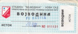 Ticket FC FK Vojvodina Novi Sad FC SC Bastia 1998. Fc Football Match Semi Finals UEFA Intertoto Cup - Tickets D'entrée