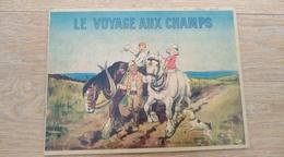 Le Voyage Aux Champs. L'Eglantine - Bruxelles - Livres, BD, Revues