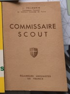 Scoutisme  Commissaire Scout   1943 - Scoutisme