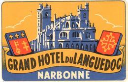 ETIQUETA DE HOTEL  - GRAND HOTEL DU LANGUEDOC  -NARBONNE -FRANCIA - Etiquetas De Hotel