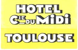 ETIQUETA DE HOTEL  - HOTEL CIE_DU MIDI  -TOULOUSE  -FRANCIA - Etiquetas De Hotel