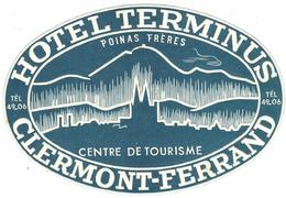 ETIQUETA DE HOTEL  - HOTEL TERMINUS  -CLERMONT-FERRAND  -FRANCIA - Hotel Labels