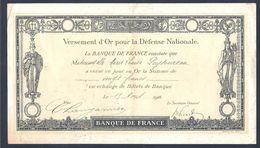 Banque De France - Versement D'or Pour La Défense Nationale Avril 1916. Bon état. - Bons & Nécessité