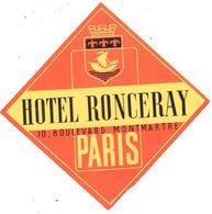 ETIQUETA DE HOTEL   -HOTEL RONCERAY  -PARIS - Etiquetas De Hotel