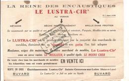 Buvard LE LUSTRA CIR La Reine Des Encaustiques Buvard Offert Par Georges Hornain Menuisier à La Tricherie (86) - Produits Ménagers