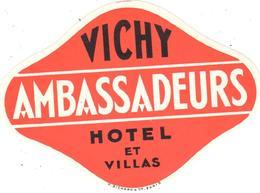 ETIQUETA DE HOTEL   - AMBASSADEURS HOTEL ET VILLAS  -VICHY  -FRANCIA - Etiquetas De Hotel