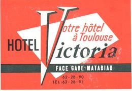 ETIQUETA DE HOTEL   - HOTEL VICTORIA  -TOULOUSE  -FRANCIA - Hotel Labels