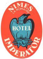 ETIQUETA DE HOTEL   - HOTEL IMPERATOR  -NIMES  -FRANCIA - Etiquetas De Hotel
