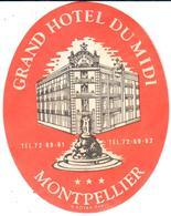 ETIQUETA DE HOTEL   - HOTEL GRAND HOTEL DU MIDI  -MONTPELLIER  -FRANCIA - Etiquetas De Hotel