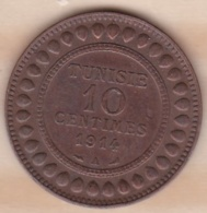 PROTECTORAT FRANCAIS. 10 CENTIMES 1914 A. BRONZE. - Tunisia