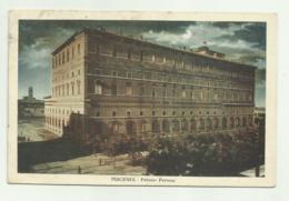 PIACENZA - PALAZZO FARNESE   VIAGGIATA FP - Piacenza