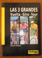 LAS 3 GRANDES VUELTA - GIRO - TOUR - Boeken, Tijdschriften, Stripverhalen