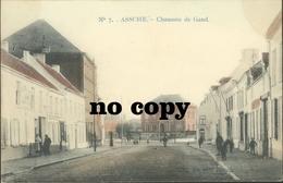 ASSE :    Chaussée De Gand   -  Prachtige Kleurenkaart - Asse