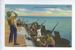 CPA Militaria USA War U.S. Navy Anti Aircraft Fire From A U.S. Carrier Fort Kent Maine - Etats-Unis