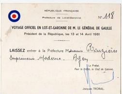 Lot Et Garonne  :laissez Passer Voyage De DE GAULLE 1961  (PPP16545) - Non Classés