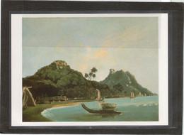 A 2 - Port D' OWHARA à HUAHINE Ïles De La Société By WILLIAM HODGES Expédition James COOK. - Polynésie Française