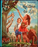 "G. Delahaye / M. Marlier - Martine Au Zoo - Collection   "" Farandole "" - Casterman - ( 1966 ) . - Martine"