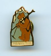 PINS - PIN'S -  PYRENEES CLUB - OURS - Sport SKI - Sports D'hiver