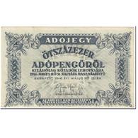 Billet, Hongrie, 500,000 (Ötszazezer) Adópengö, 1946, 1946-05-25, KM:139b, B+ - Hongrie