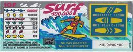1 TICKET SURF 100.000 FRANCE LOTO FDJ PETIT SPÉCIMEN NEUF DÉMONSTRATION PLV NON GRATTE 153X59mm - NOTRE SITE Serbon63 - Billets De Loterie