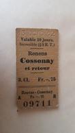 Ticket Suisse - Renens Cossonay Et Retour - 1912 - état : Comme Sur Les Photos - Bahn