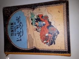 TINTIN AU PAYS DE L OR NOIR - 1956 -B19-MAUVAIS ETAT - Tintin