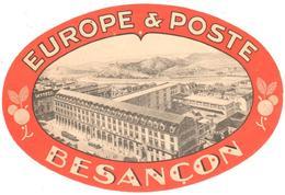 ETIQUETA DE HOTEL  -EUROPE & POSTE  -BESANÇON  -FRANCIA - Etiquetas De Hotel