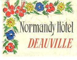 ETIQUETA DE HOTEL  - NORMANDY HÔTEL  -DEAUVILLE  -FRANCIA - Etiquetas De Hotel