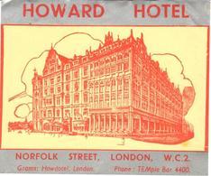 ETIQUETA DE HOTEL  - HOWARD HOTEL  -NORFOLK STREET  -LONDON - Etiquetas De Hotel