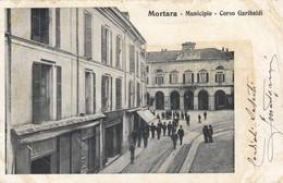 Lombardia Pavia Mortara Il Municipio E Corso Garibaldi -- Animata - Altre Città
