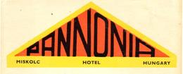 ETIQUETA DE HOTEL  - MISKOLC HOTEL  -HUNGARY - Etiquetas De Hotel