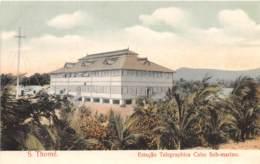 Sao Tome Et Principe / 10 - Estaçao Telegraphica Cabo Sub Marino - Sao Tome And Principe
