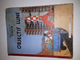 TINTIN OBJECTIF LUNE -EO-ETAT MOYEN - Tintin