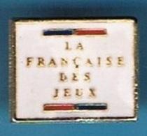 PIN'S //   ** LA FRANÇAISE DES JEUX ** - Games