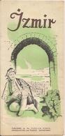IZMIR (TURQUIE) - DÉPLIANT TOURISTIQUE AVE C PLAN DE LA VILLE (1952) - Dépliants Turistici